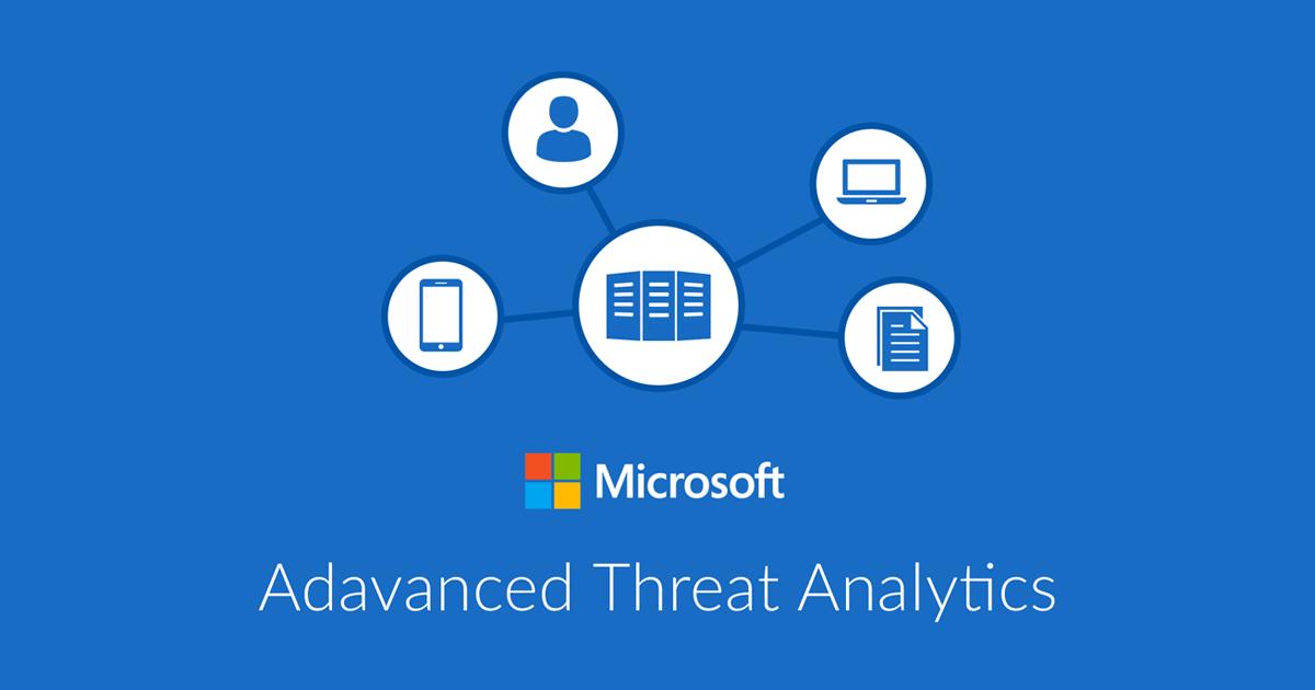 Advanced Threat Analytics